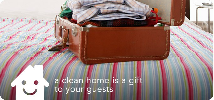 a clean home is a gift to your guests