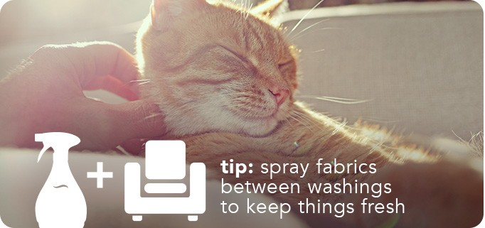 tip: spray fabrics between washings to keep things fresh