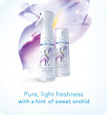 Pure, light freshness with a hint of sweet orchid