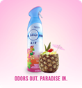 Odors out. Paradise in.