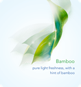 Bamboo pure light freshness, with a hint of bamboo
